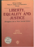 Liberty, Equality and Justice