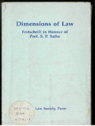 Dimensions of Law: Festschrift in Honour of Prof. S. P. Sathe