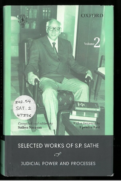 Selected Works of S.P. Sathe  Judicial Power and Processes Vol. 2