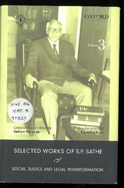 Selected Works of S.P. Sathe  Social Justice and Legal Transformation   Vol. 3